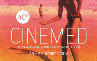 40e CINEMED Festival Cinéma Méditerranéen Montpellier 19~27 octobre 2018 www.cinemed.tm.fr #cinemed40